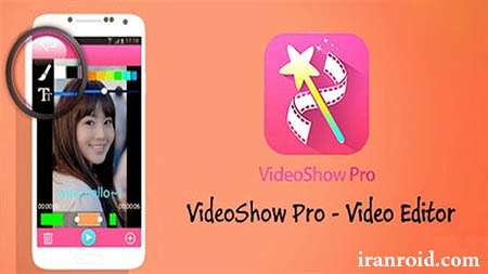 VideoShow Pro : Video Editor &Maker - ویدئو شو