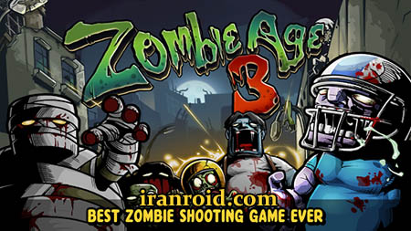 Zombie Age 3 - عصر زامبی