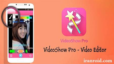 VideoShow Pro : Video Editor &Maker - ویدئو شو